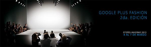 Google+Fashion México Segunda edición 1